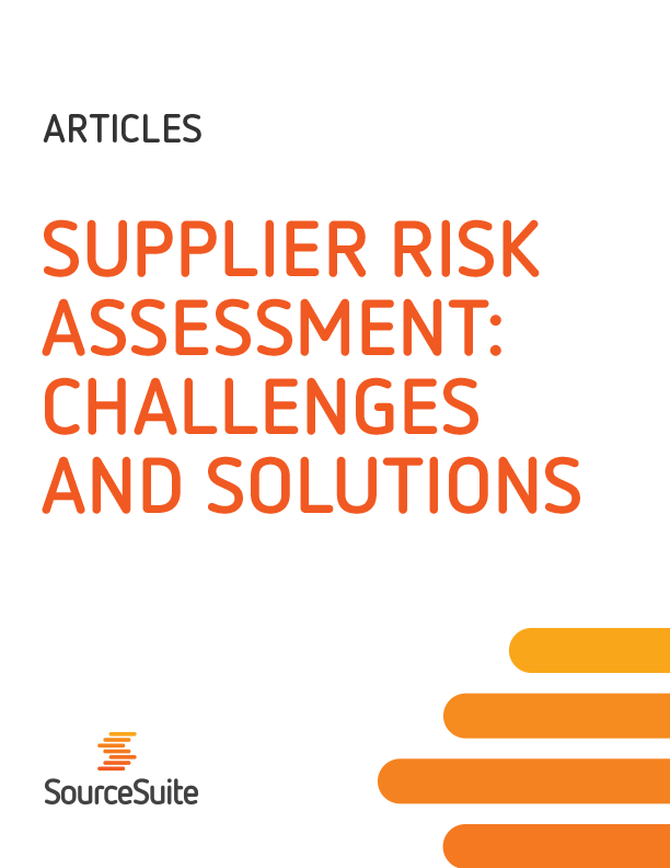 Supplier Risk Assessment: Challenges and Solutions